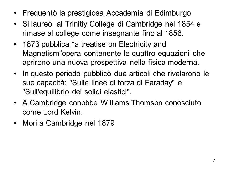 Frequentò la prestigiosa Accademia di Edimburgo