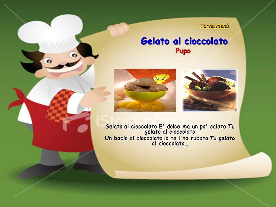 Gelato al cioccolato Pupo Torna menù