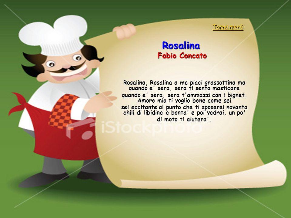 Rosalina Fabio Concato Torna menù
