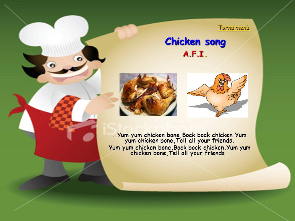 Chicken song A.F.I. Torna menù