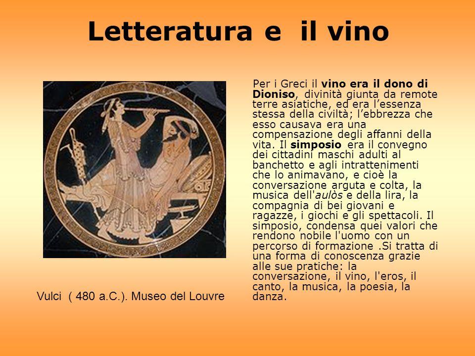 Letteratura e il vino Vulci ( 480 a.C.). Museo del Louvre