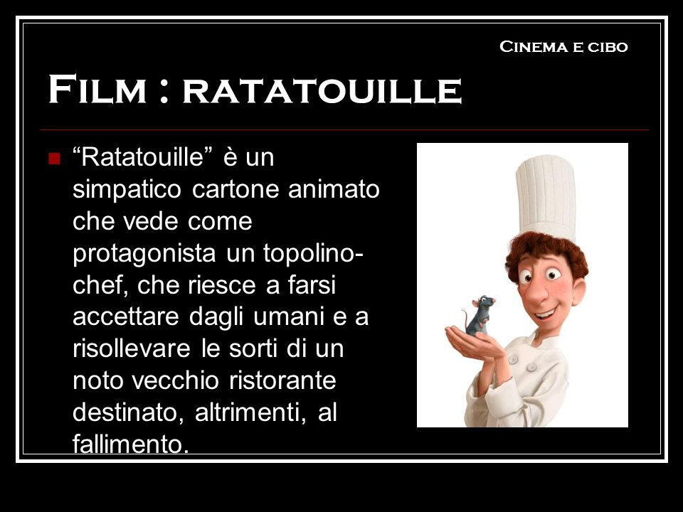 Cinema e cibo Film : ratatouille
