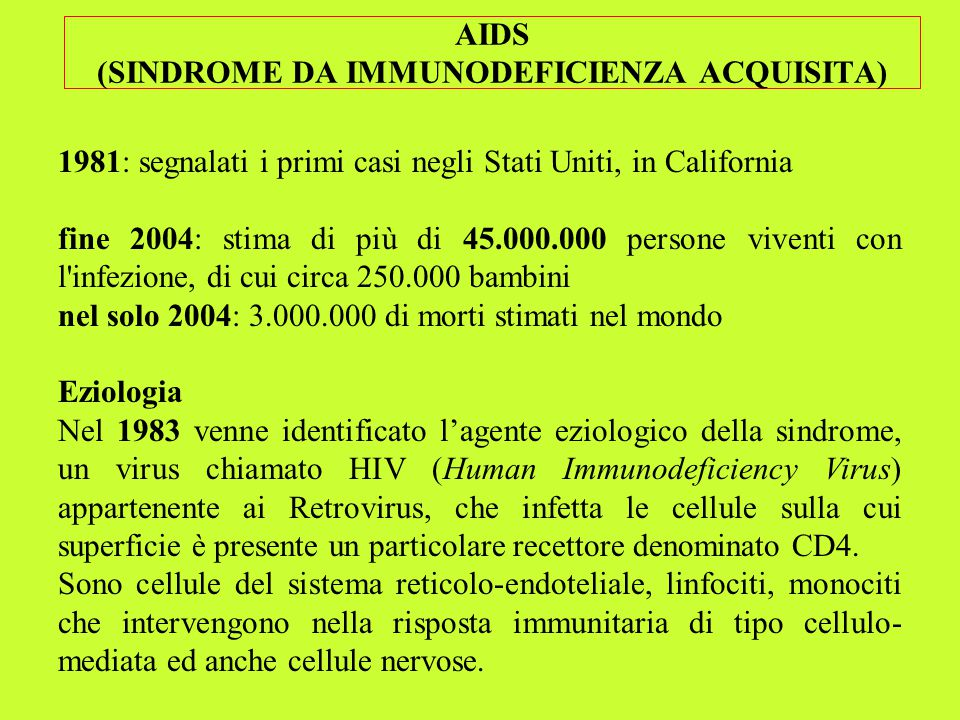 AIDS (SINDROME DA IMMUNODEFICIENZA ACQUISITA)