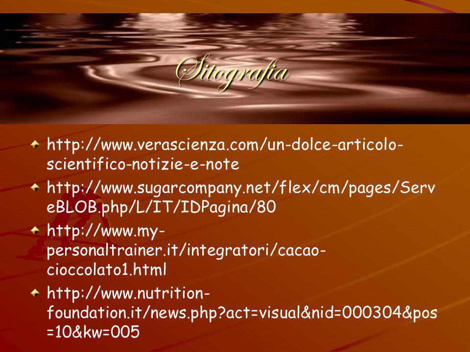 Sitografia http://www.verascienza.com/un-dolce-articolo-scientifico-notizie-e-note.