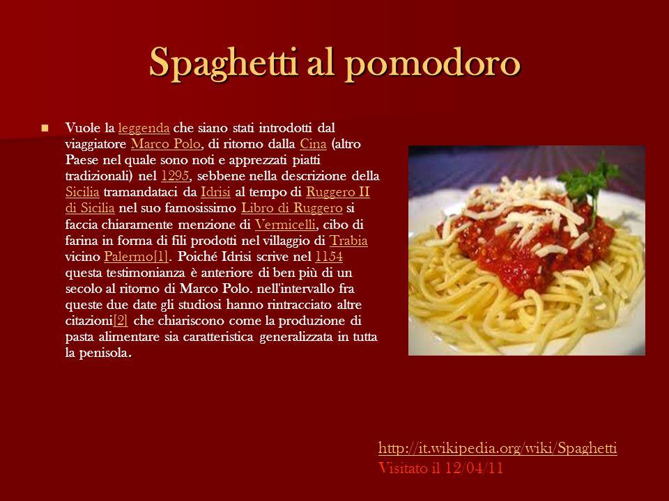 Spaghetti al pomodoro http://it.wikipedia.org/wiki/Spaghetti