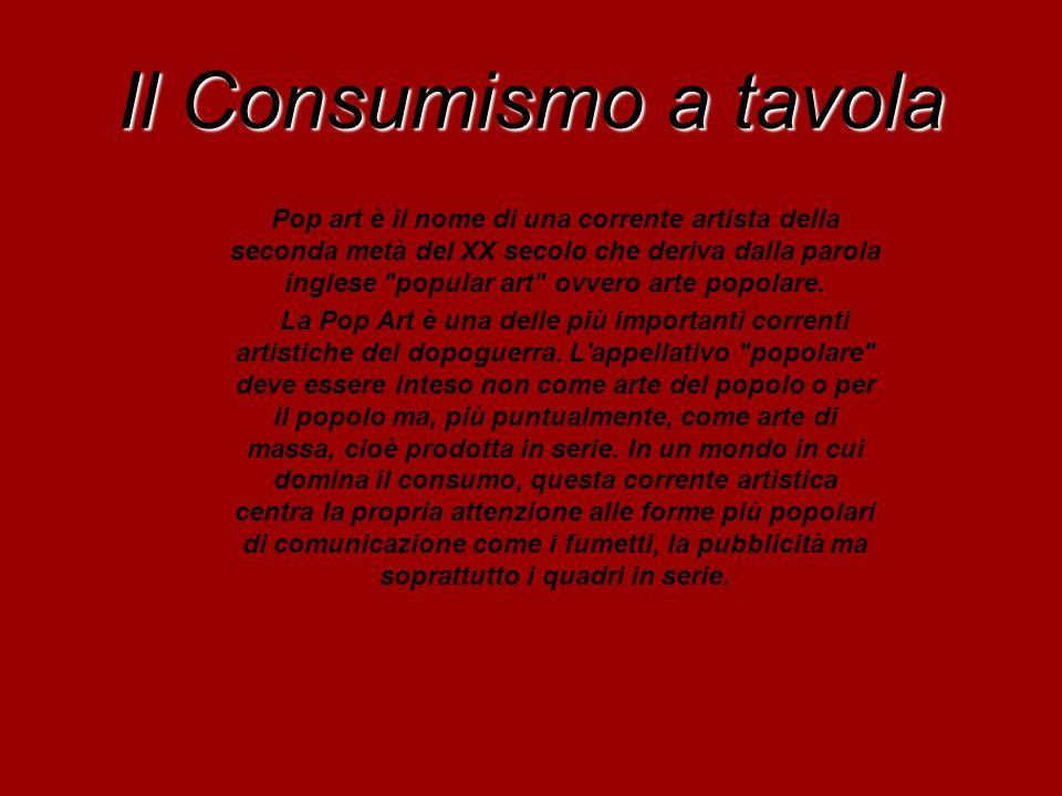 Il Consumismo a tavola