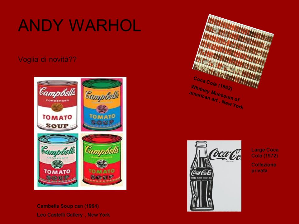 ANDY WARHOL Voglia di novità