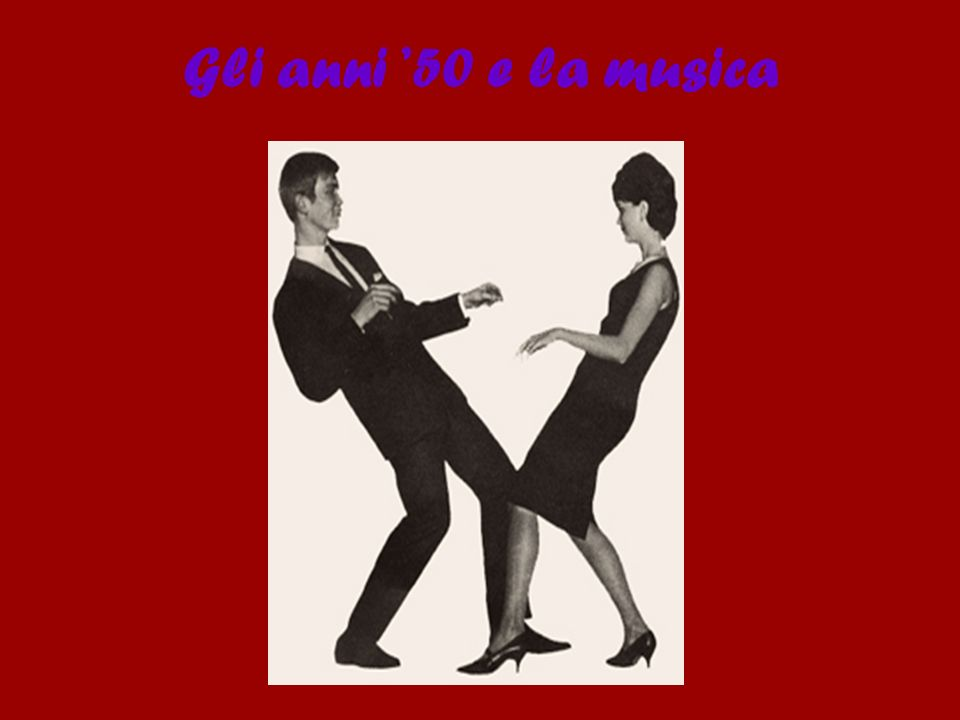 Gli anni '50 e la musica