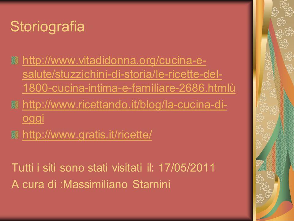 Storiografia http://www.vitadidonna.org/cucina-e-salute/stuzzichini-di-storia/le-ricette-del-1800-cucina-intima-e-familiare-2686.htmlù.