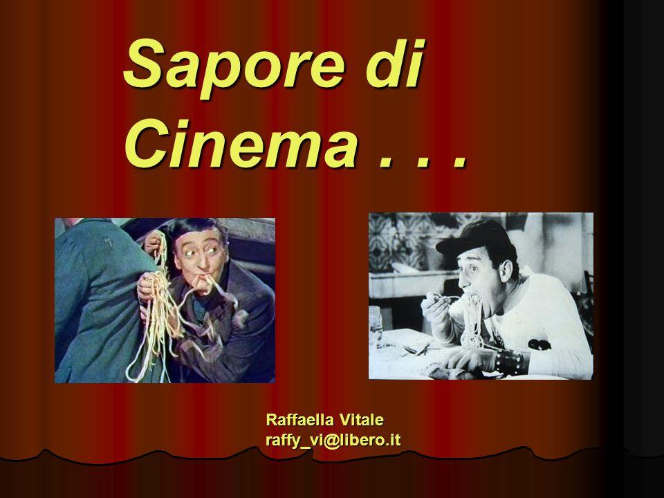 Sapore di Cinema . . . Raffaella Vitale raffy_vi@libero.it