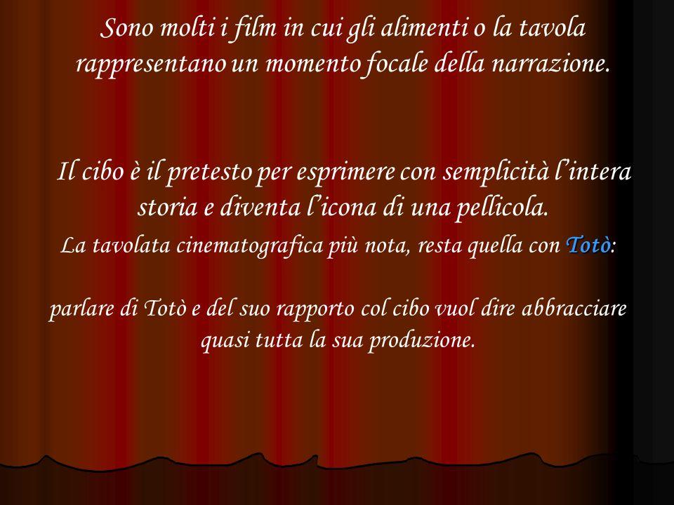 La tavolata cinematografica più nota, resta quella con Totò: