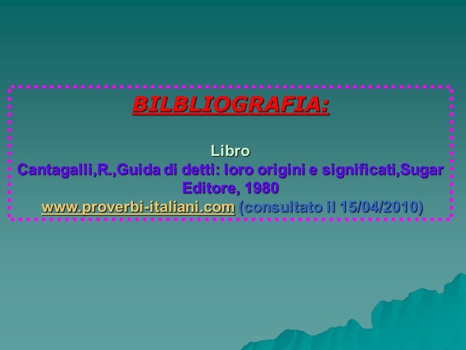 www.proverbi-italiani.com (consultato il 15/04/2010)