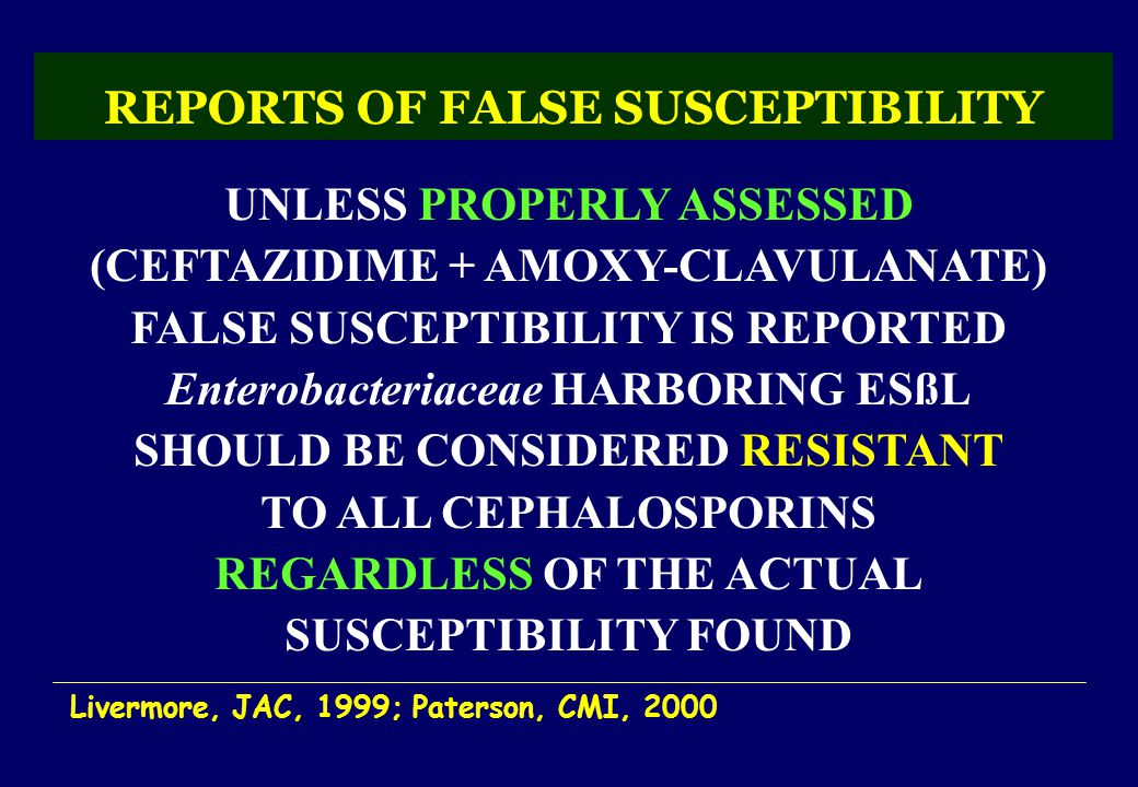 REPORTS OF FALSE SUSCEPTIBILITY
