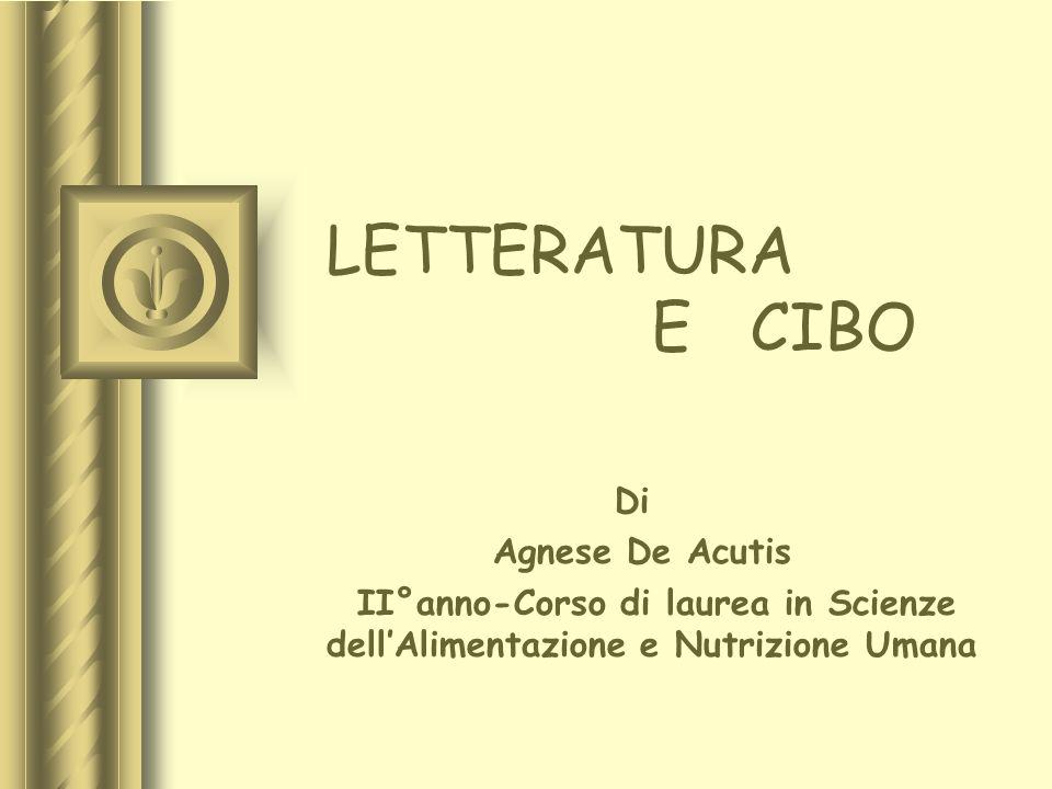 LETTERATURA E CIBO Di Agnese De Acutis