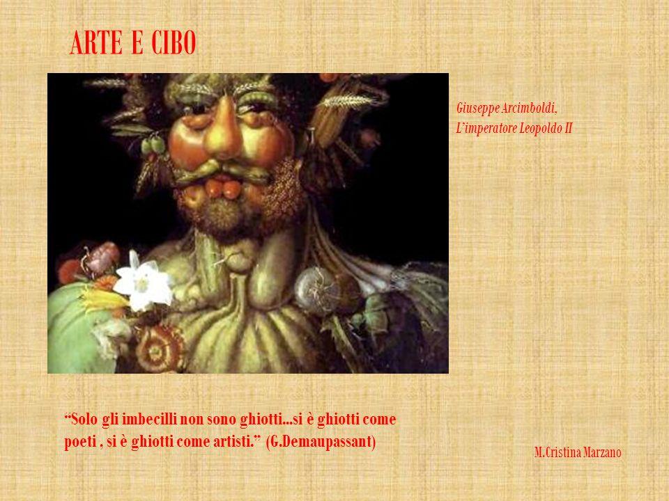 ARTE E CIBO Giuseppe Arcimboldi, L'imperatore Leopoldo II.