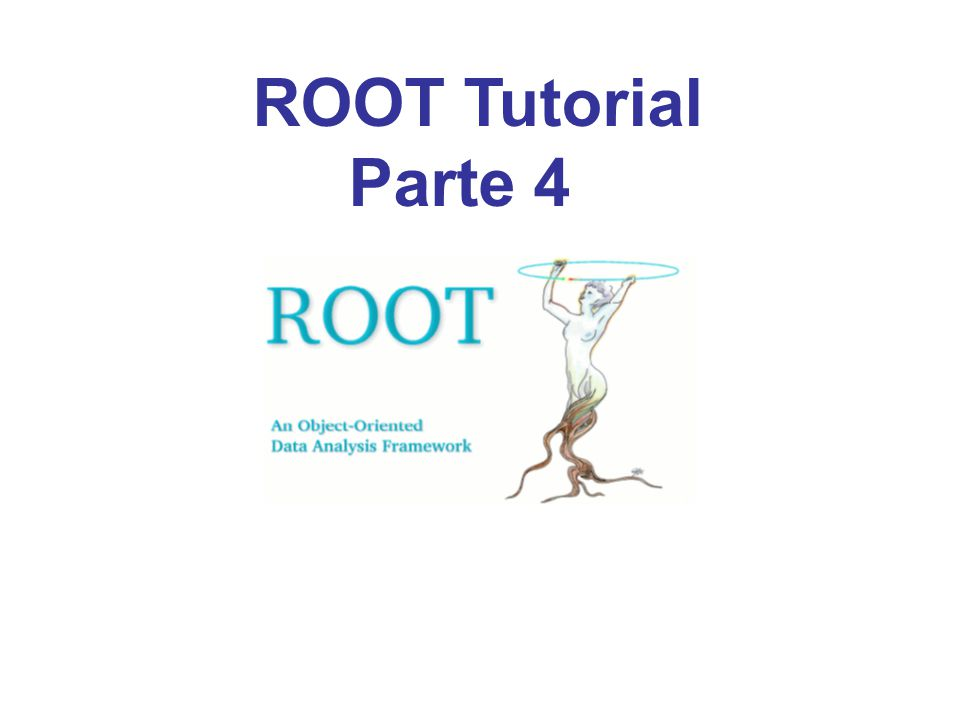 ROOT Tutorial Parte 4