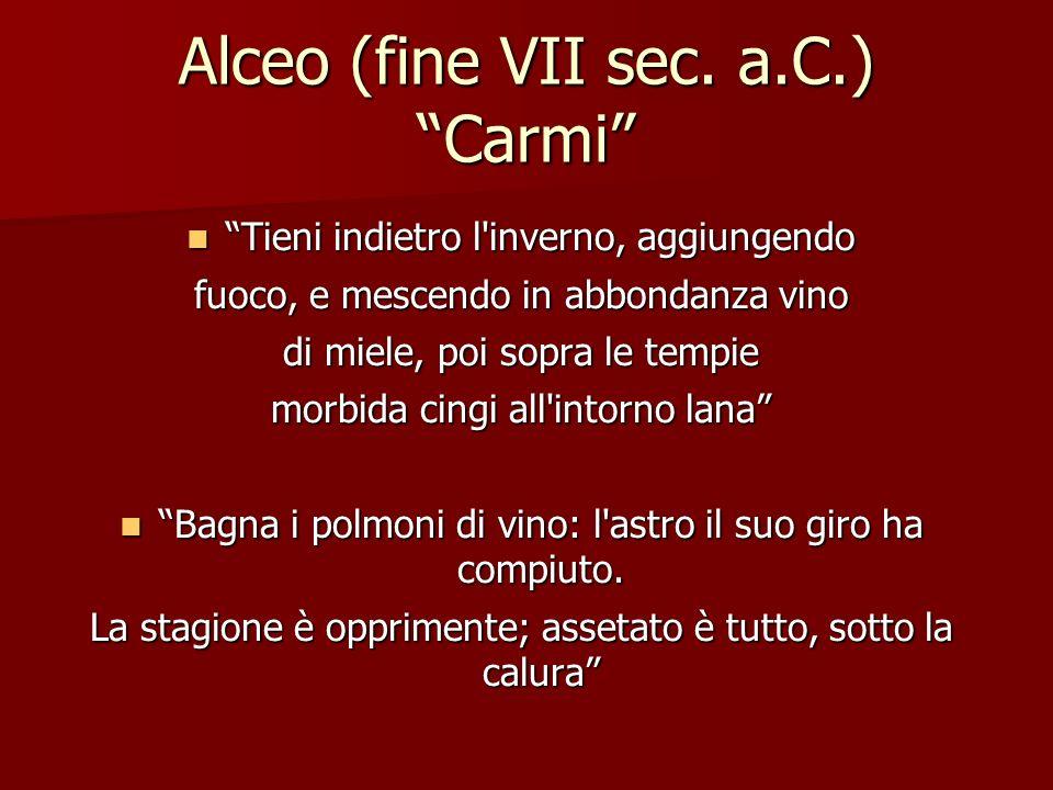 Alceo (fine VII sec. a.C.) Carmi