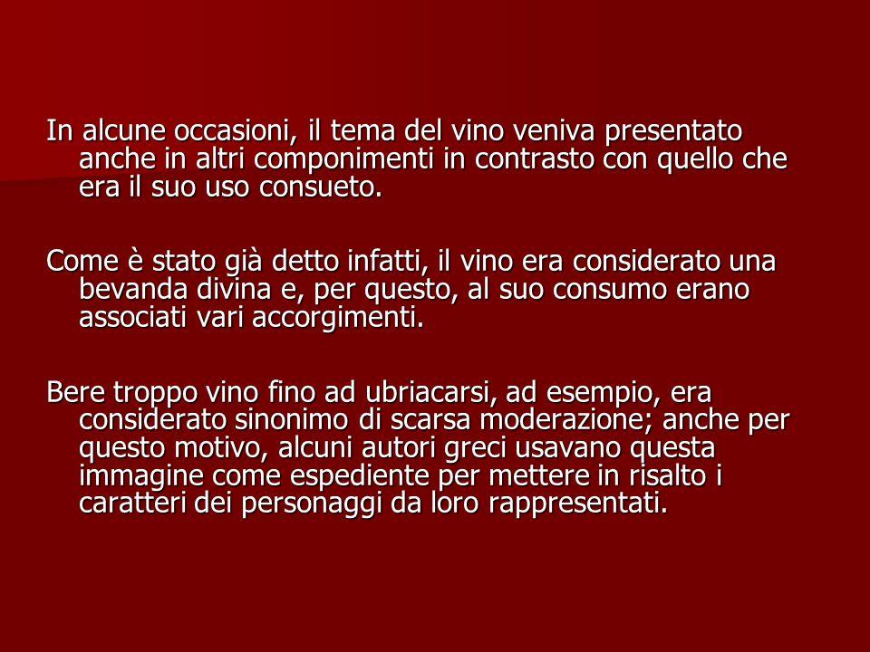 In alcune occasioni, il tema del vino veniva presentato anche in altri componimenti in contrasto con quello che era il suo uso consueto.