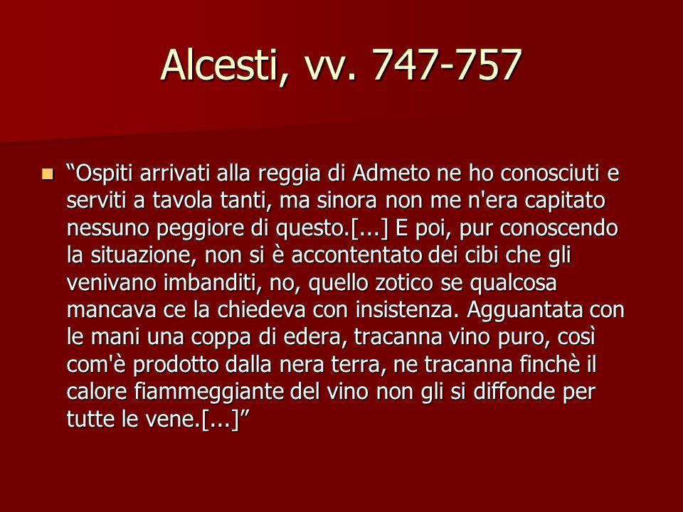 Alcesti, vv. 747-757