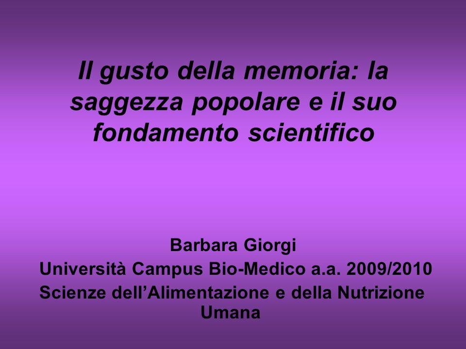 Il gusto della memoria: la saggezza popolare e il suo fondamento scientifico
