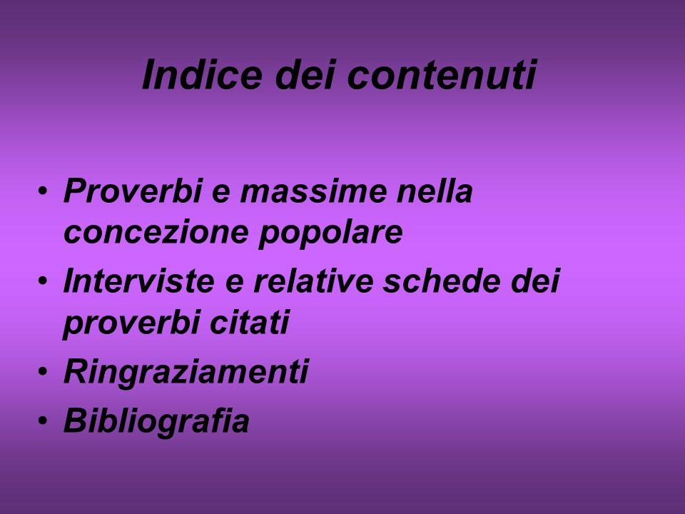 Indice dei contenuti Proverbi e massime nella concezione popolare