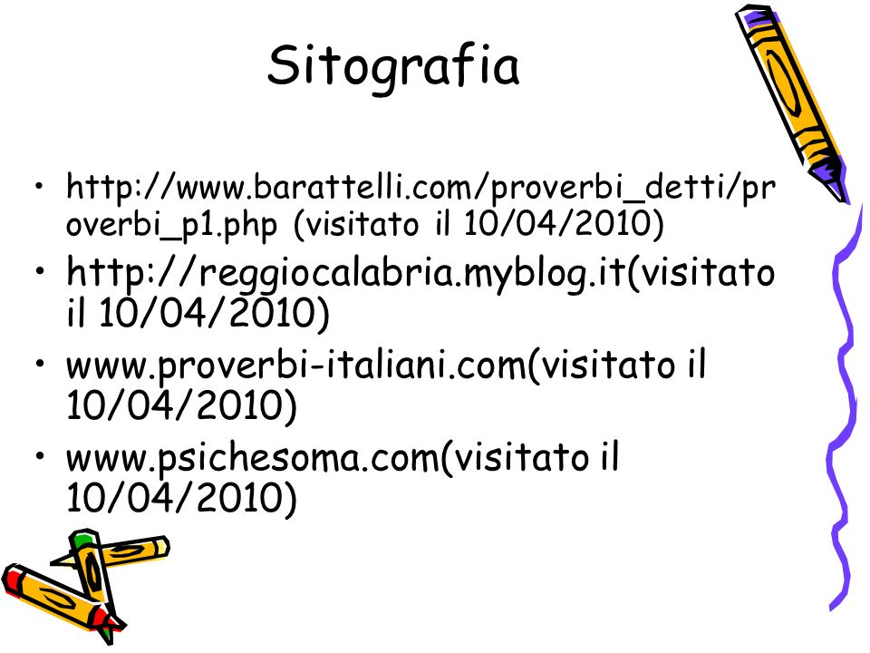 Sitografia http://reggiocalabria.myblog.it(visitato il 10/04/2010)