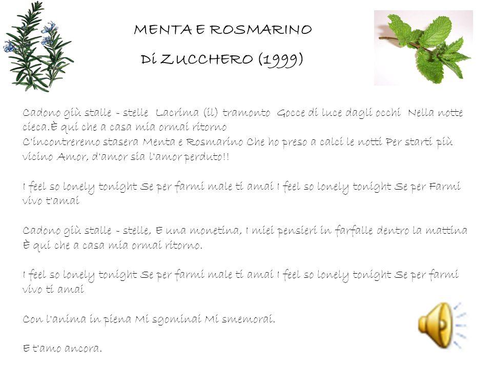 MENTA E ROSMARINO Di ZUCCHERO (1999)