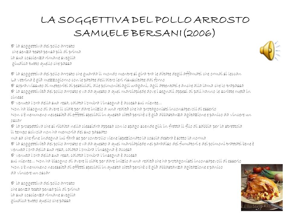 LA SOGGETTIVA DEL POLLO ARROSTO SAMUELE BERSANI(2006)