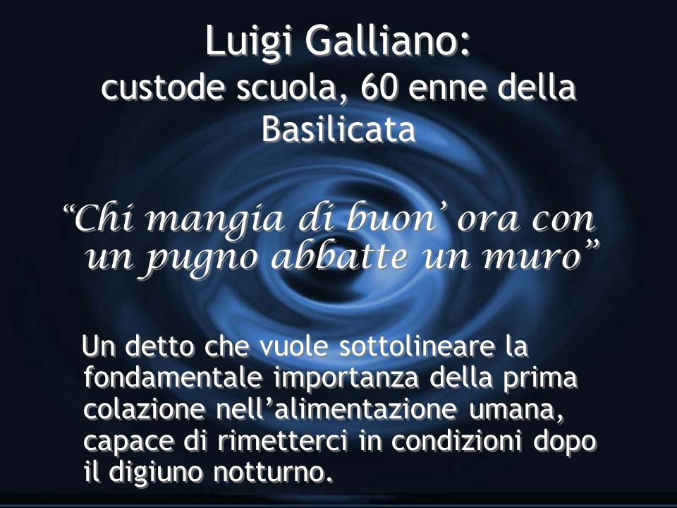 Luigi Galliano: custode scuola, 60 enne della Basilicata