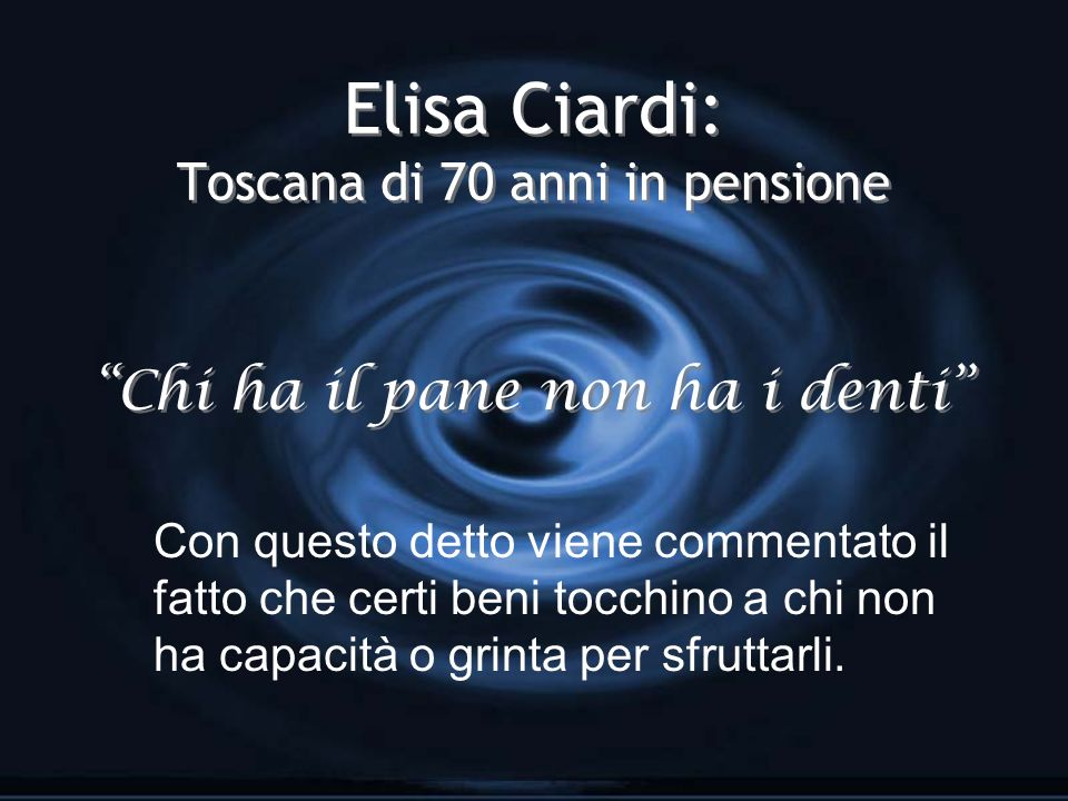 Elisa Ciardi: Toscana di 70 anni in pensione