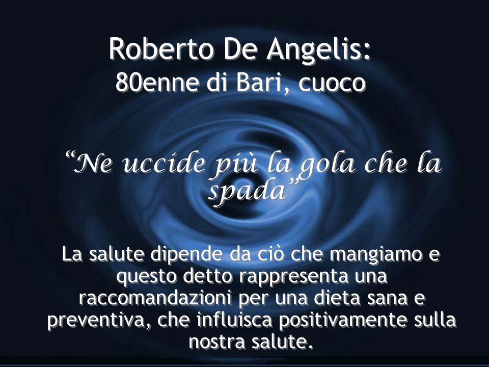 Roberto De Angelis: 80enne di Bari, cuoco