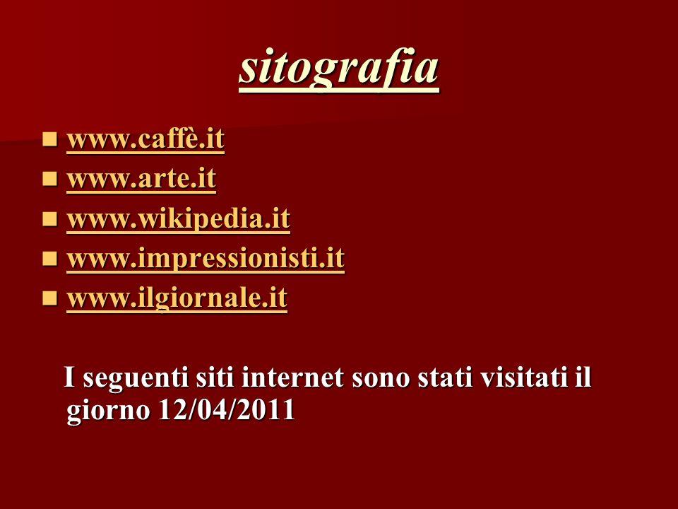 sitografia www.caffè.it www.arte.it www.wikipedia.it