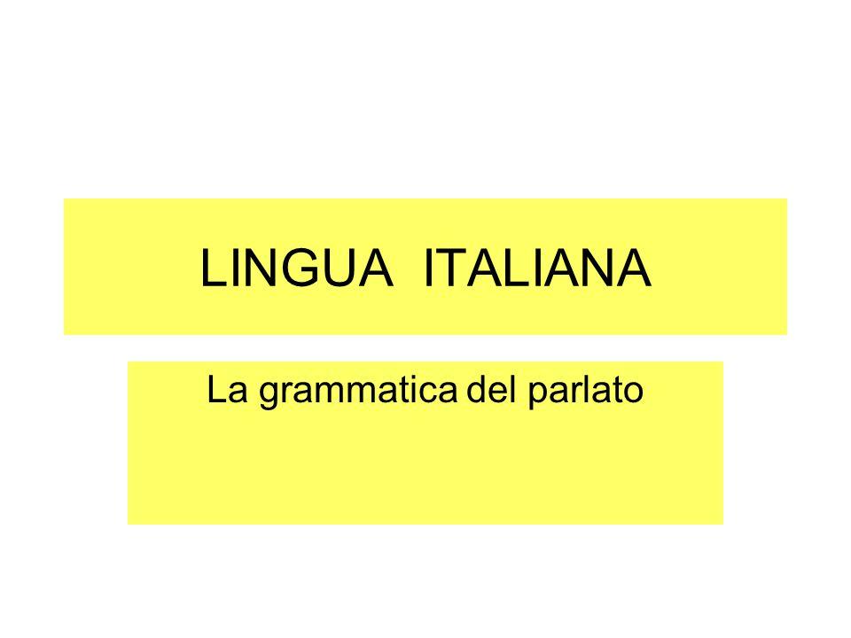 La grammatica del parlato