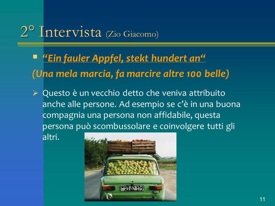 2° Intervista (Zio Giacomo)