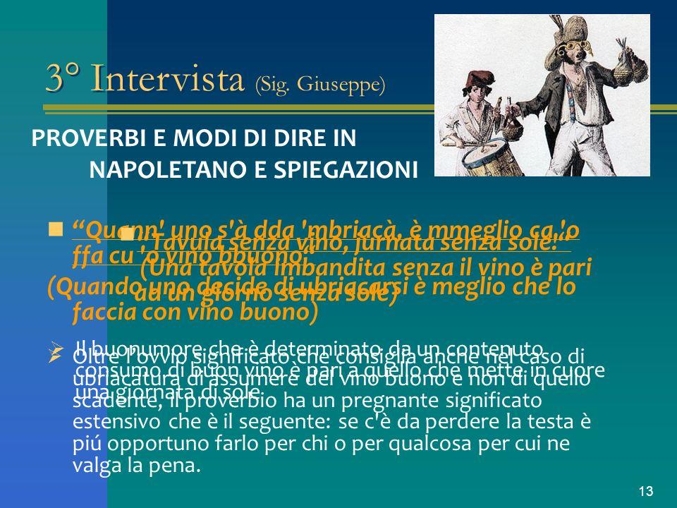 3° Intervista (Sig. Giuseppe)