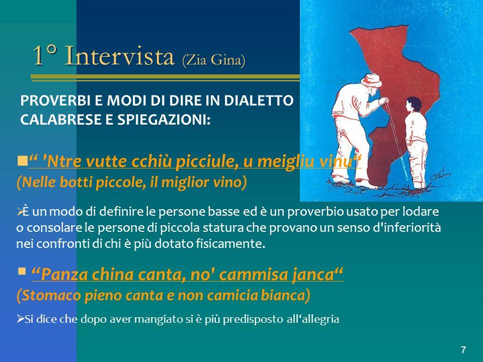 1° Intervista (Zia Gina)