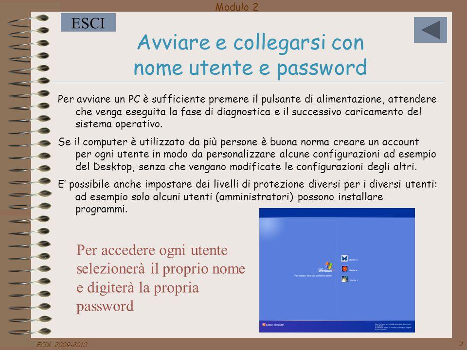 Avviare e collegarsi con nome utente e password