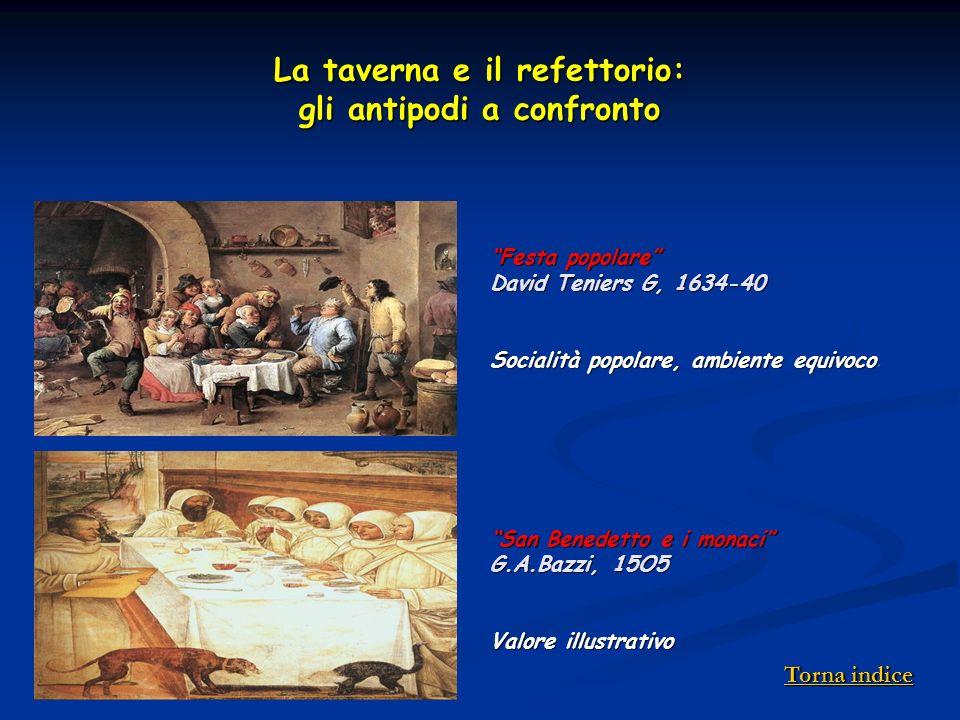 La taverna e il refettorio: gli antipodi a confronto