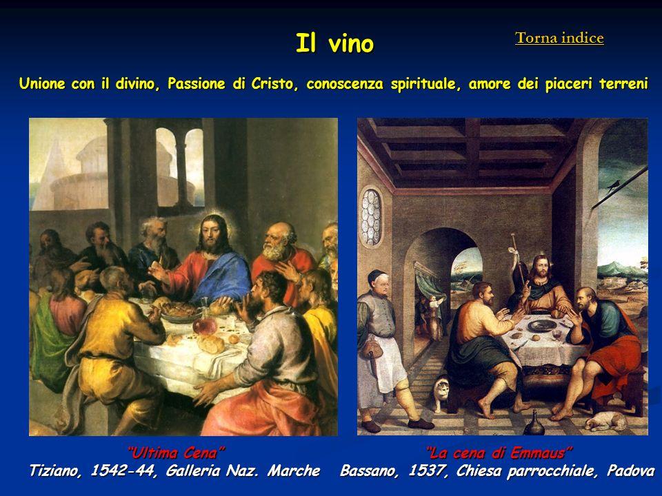Il vino Torna indice. Unione con il divino, Passione di Cristo, conoscenza spirituale, amore dei piaceri terreni.