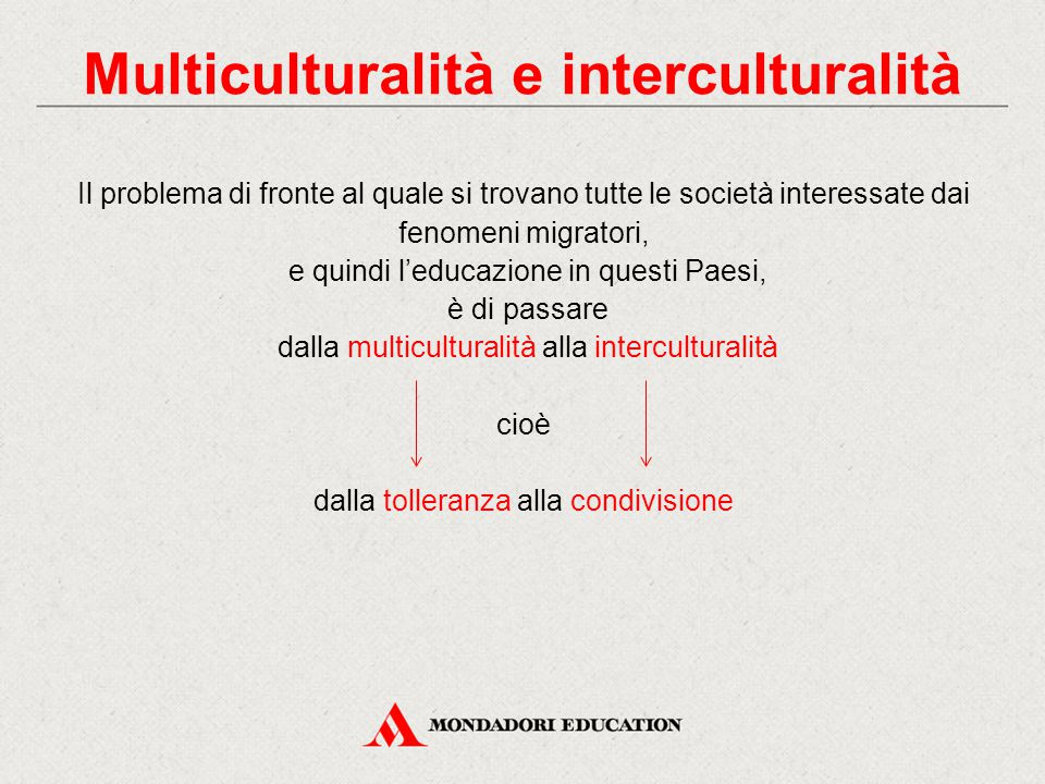 Multiculturalità e interculturalità