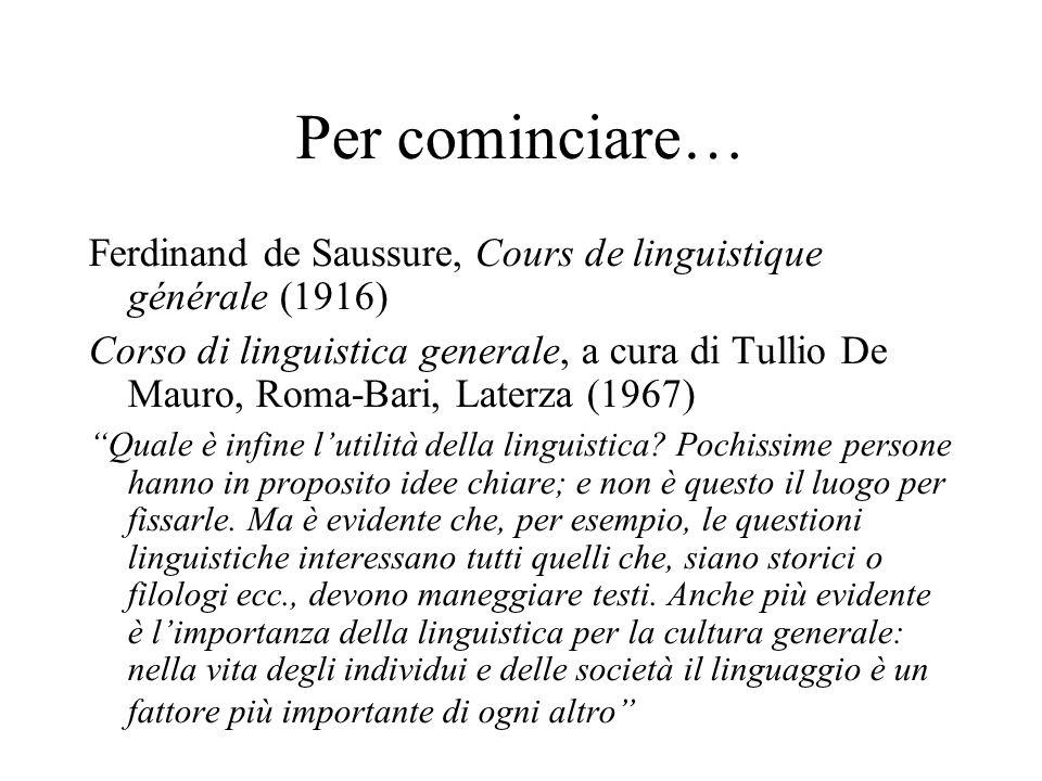 Per cominciare… Ferdinand de Saussure, Cours de linguistique générale (1916)