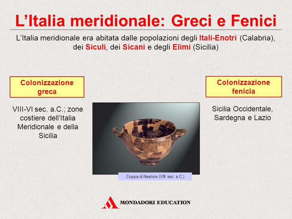 L'Italia meridionale: Greci e Fenici Colonizzazione fenicia