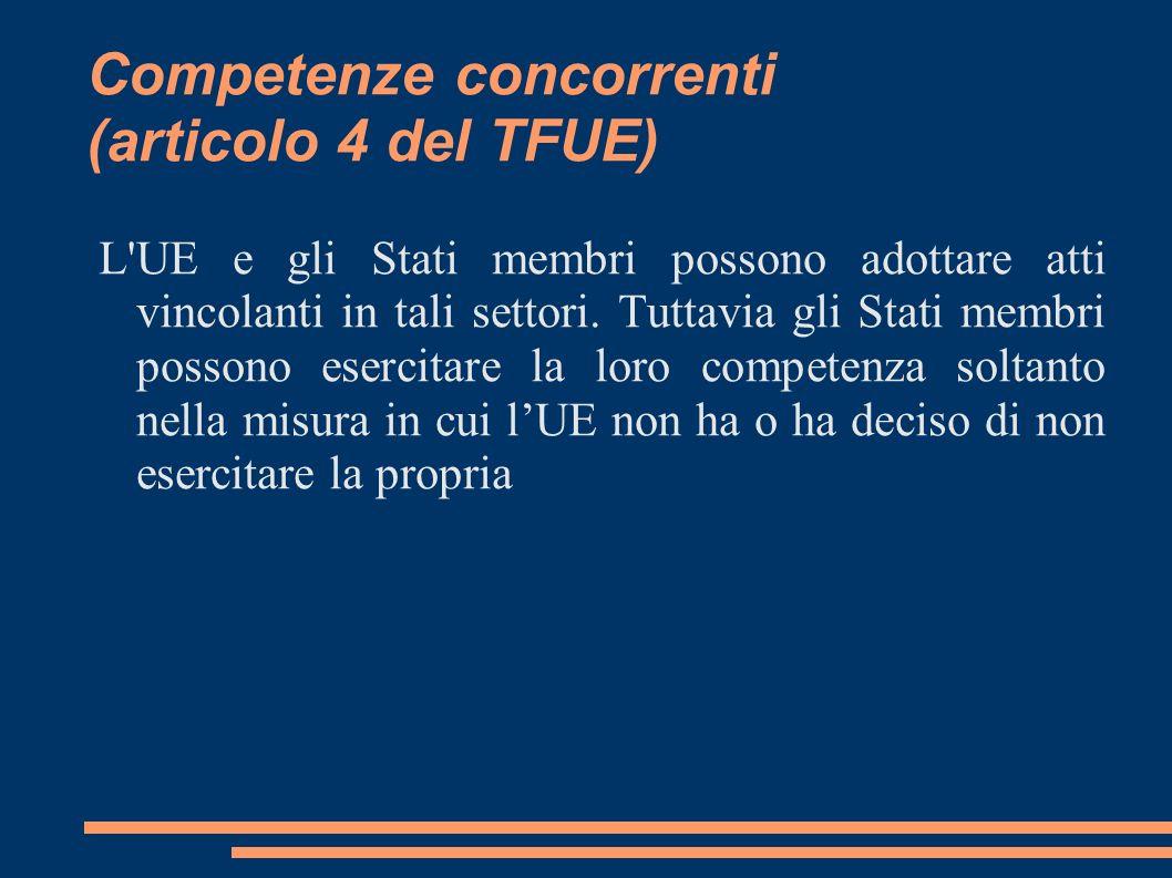Competenze concorrenti (articolo 4 del TFUE)