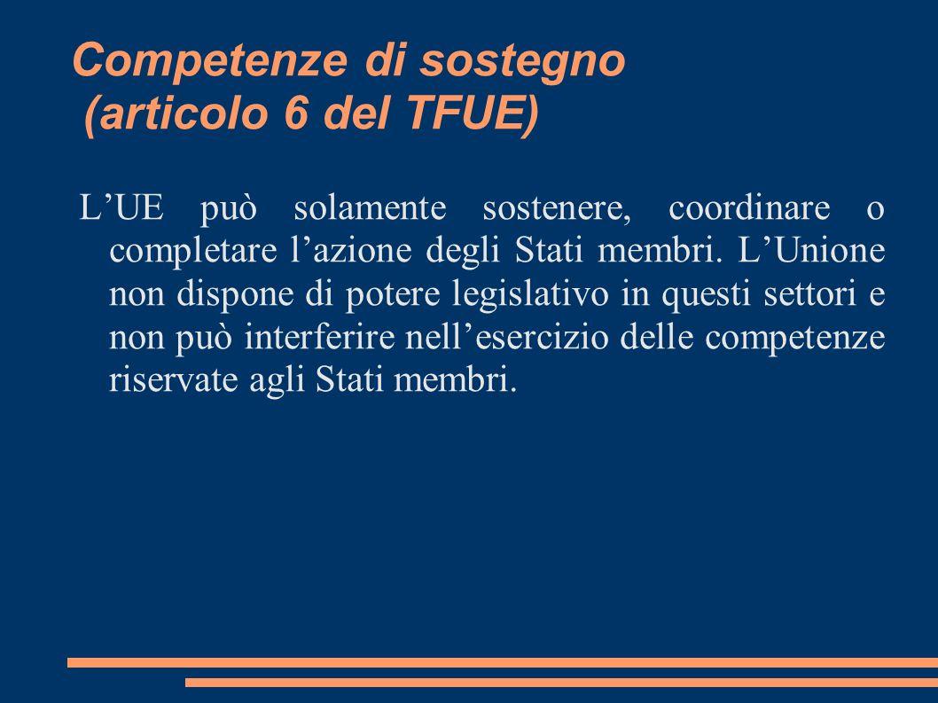 Competenze di sostegno (articolo 6 del TFUE)