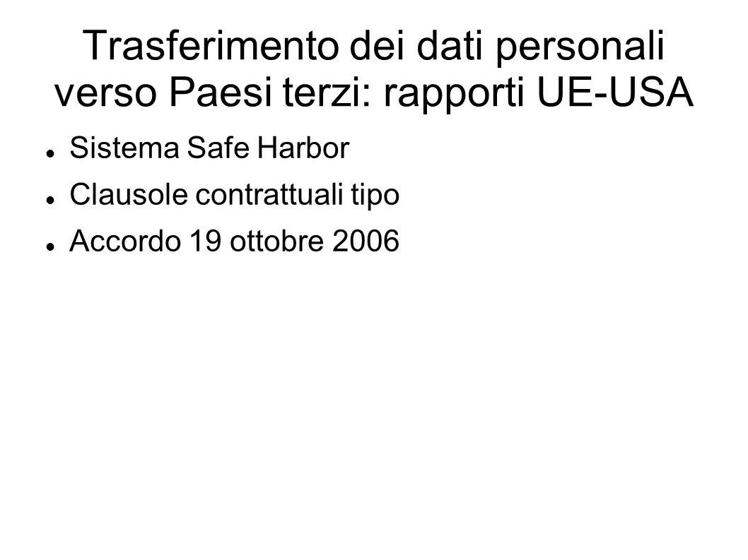Trasferimento dei dati personali verso Paesi terzi: rapporti UE-USA