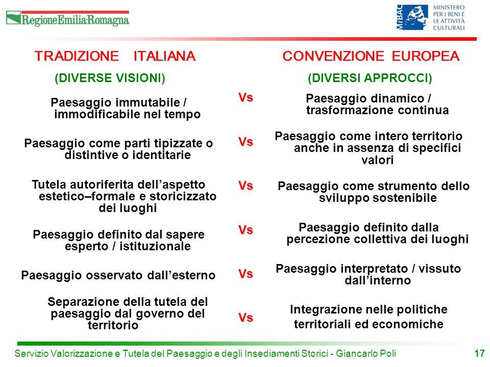 TRADIZIONE ITALIANA CONVENZIONE EUROPEA