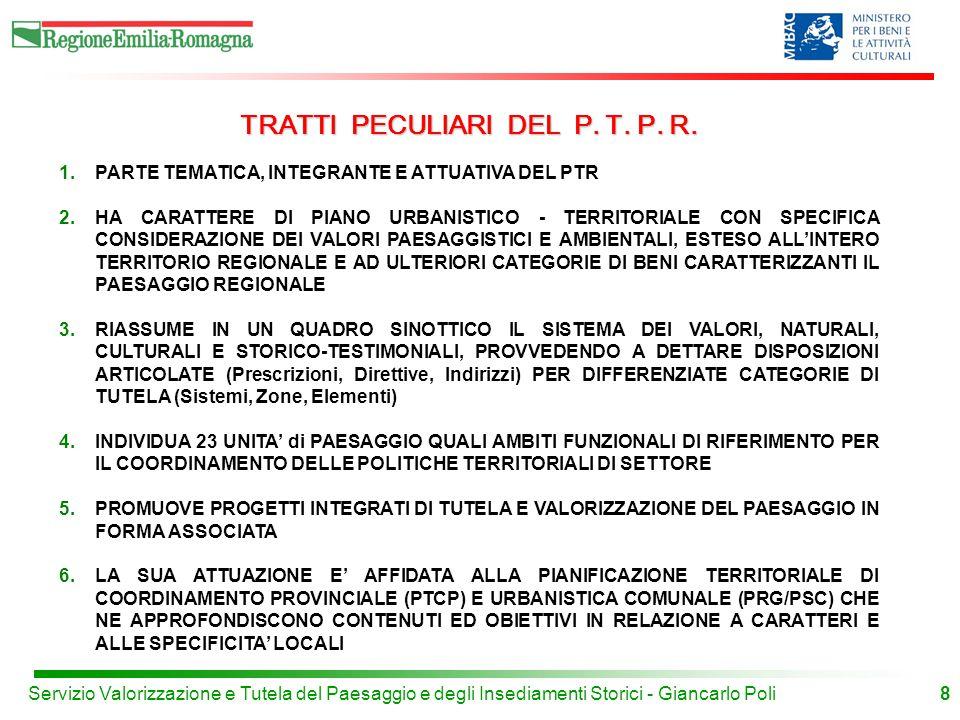 TRATTI PECULIARI DEL P. T. P. R.