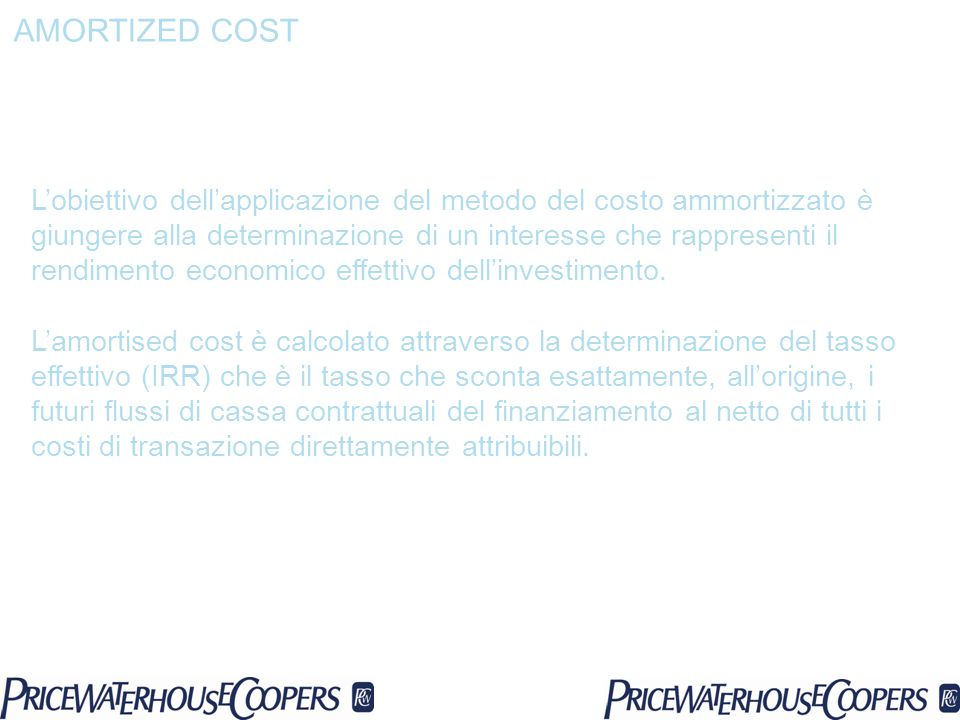 AMORTIZED COST
