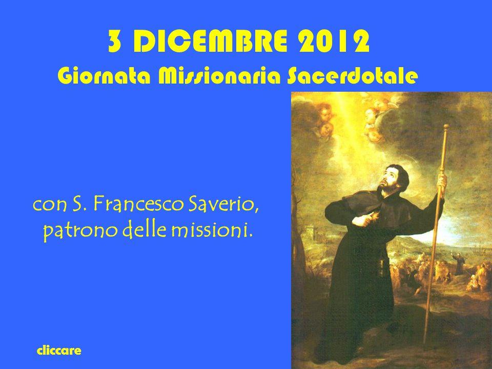 con S. Francesco Saverio, patrono delle missioni.