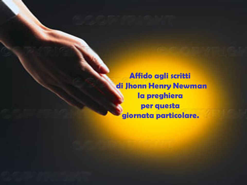 Affido agli scritti di Jhonn Henry Newman la preghiera per questa giornata particolare.